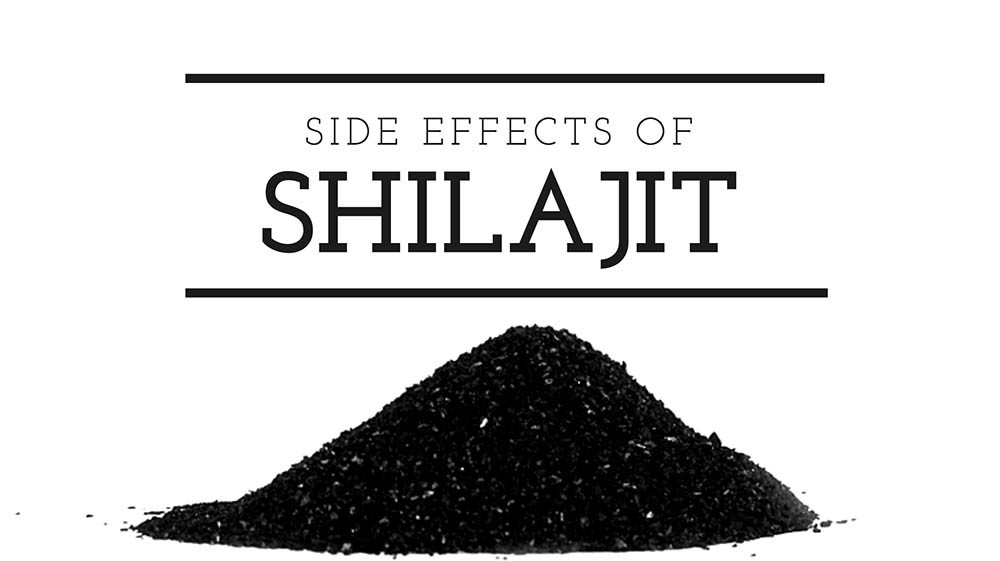 Side Effects of Shilajit