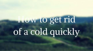 how to get rid of a cold quickly